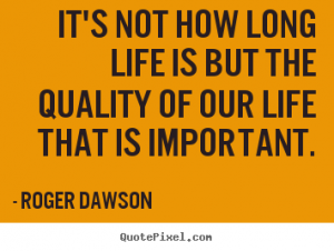 Improve the Quality of Your Life